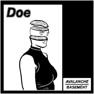 Avalanche // Basement - Doe