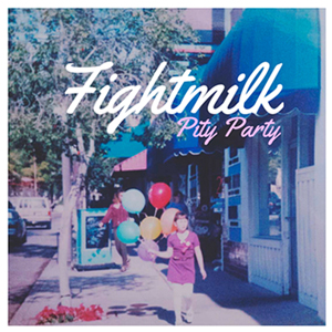 Pity Party EP - Fightmilk