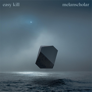 Melanscholar - Easy Kill