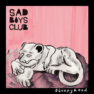 Sleepyhead - Sad Boys Club