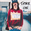 Truck On - Simple Kid