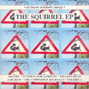 The Squirrel EP