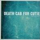 A Movie Script Ending - Death Cab For Cutie