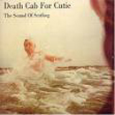 The Sound Of Settling - Death Cab For Cutie