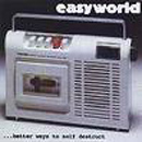 Better Ways To Self Destruct - Easyworld