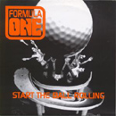 Start The Ball Rolling - Formula One