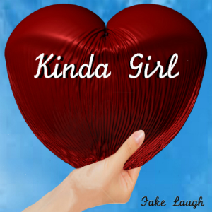 Kinda Girl - Fake Laugh