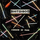 Kingdom Of Fear - Shitdisco