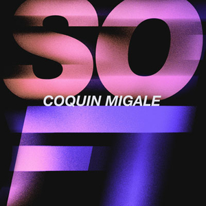 Soft - Coquin Migale