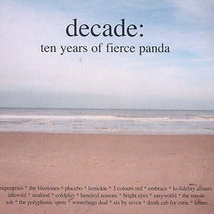 Decade: Ten Years of Fierce panda - Decade: Ten Years of Fierce panda