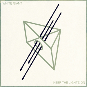 Keep The Lights On - White Giant