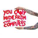 You Can't Hide From The Computers - The Computers
